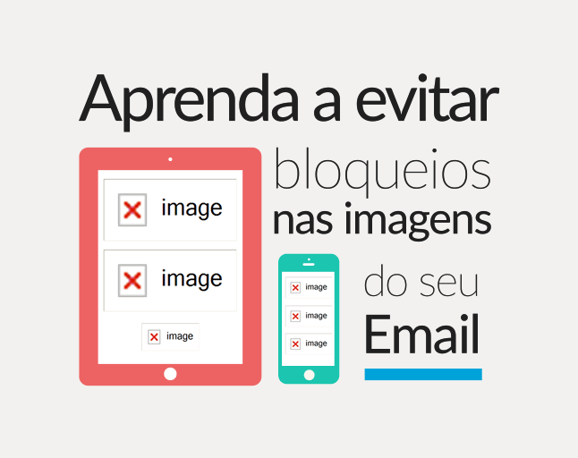 dúvidas sobre email marketing: evite o bloqueio de imagens