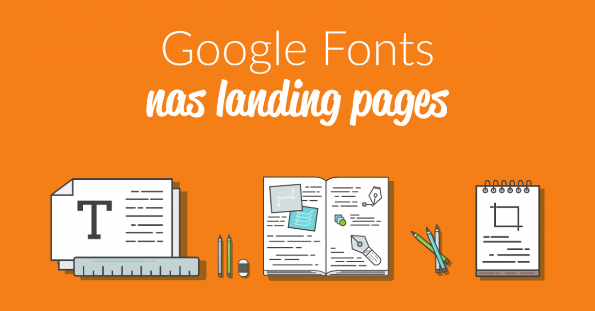 Landing pages - Usando google fonts