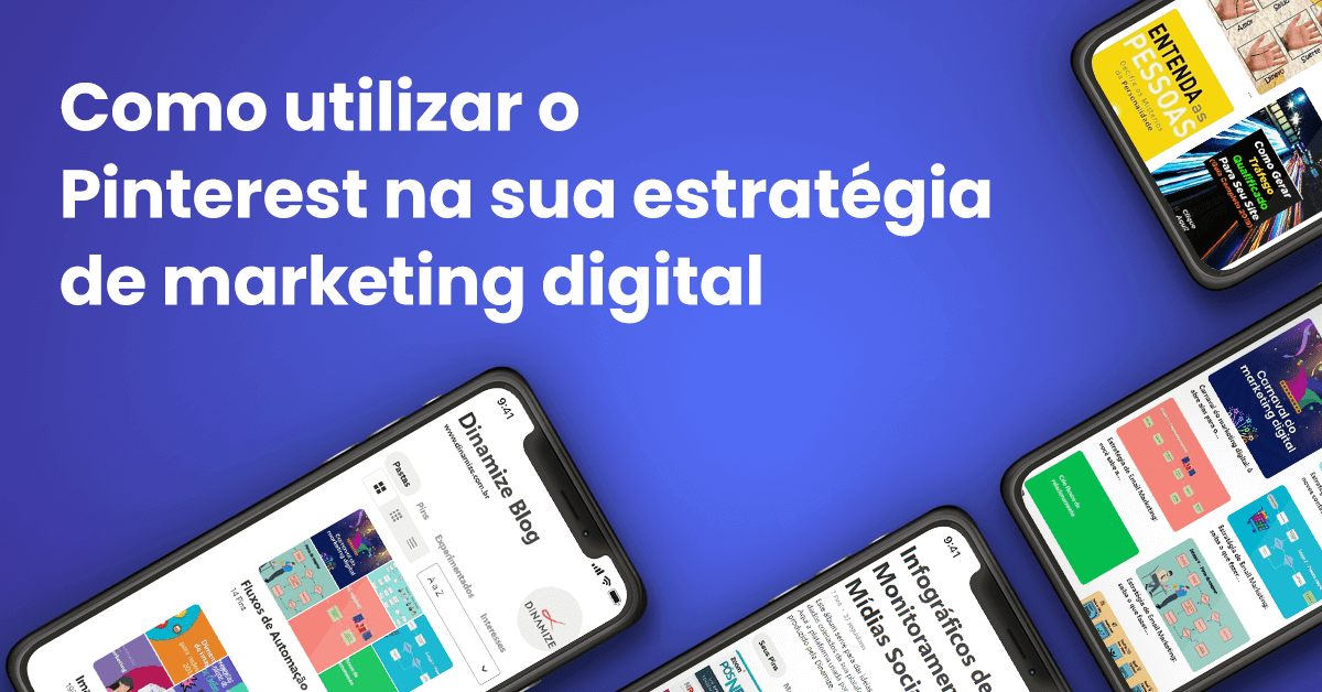 Como utilizar o Pinterest na sua estratégia de marketing digital