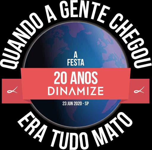 20 anos Dinamize, a Festa: Quando a gente chegou era tudo mato