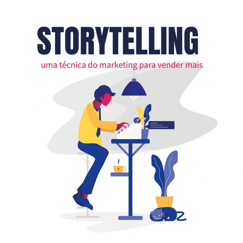 Storytelling - uma técnica do marketing para vender mais