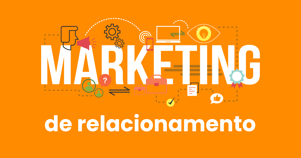 as ferramentas do marketing de relacionamento