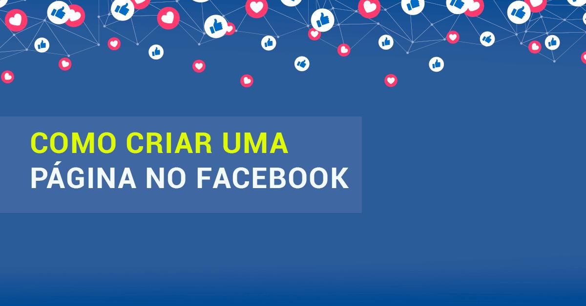 Como criar uma Página do facebook (fanpage) para sua empresa