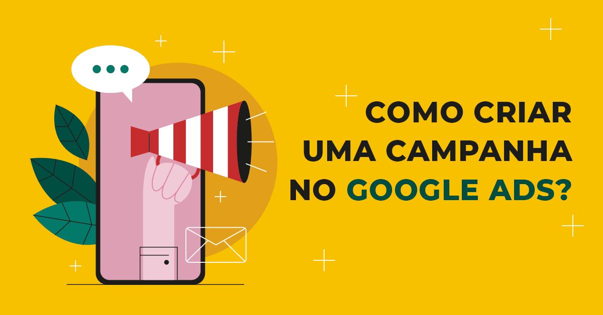 Como criar campanha Google ADS