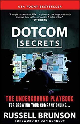Dotcom Secrets, the underground playbook