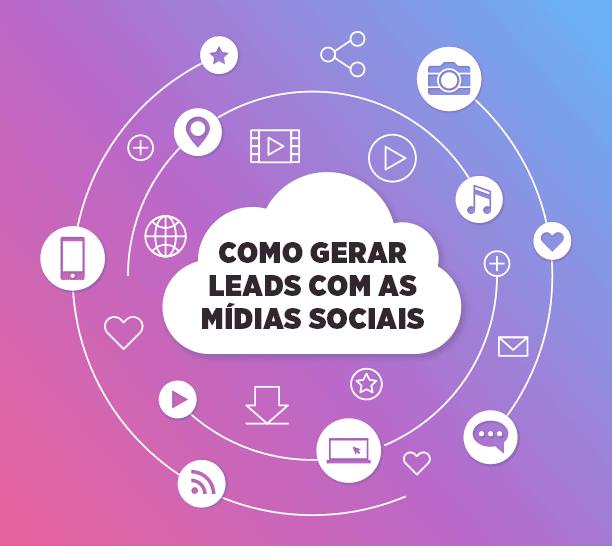 gerar leads com as mídias sociais