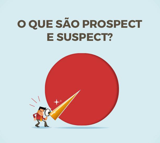 Prospect e Suspect