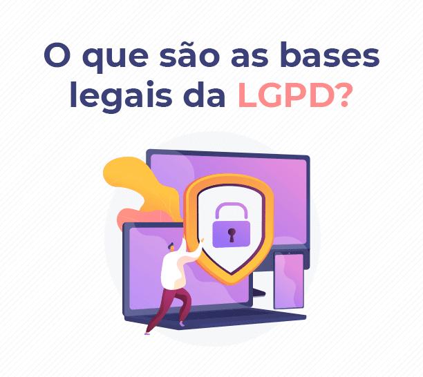 bases legais da LGPD