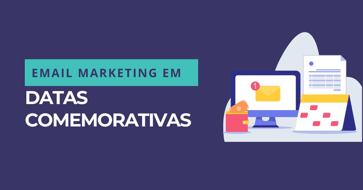 email marketing em datas comemorativas