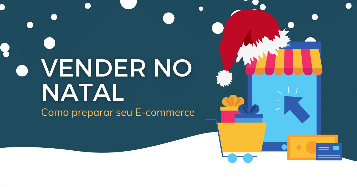 e-commerce para vender mais no Natal
