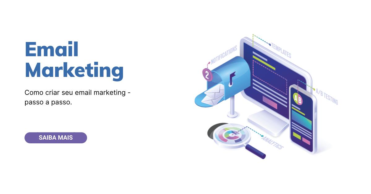 Como criar um email marketing