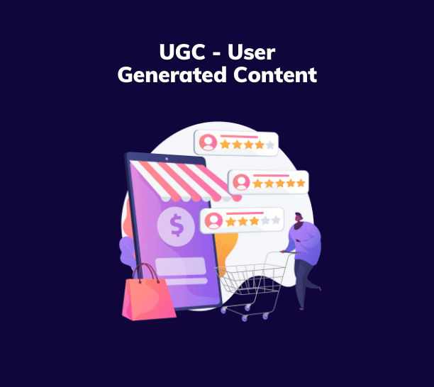 UGC User Generated Content