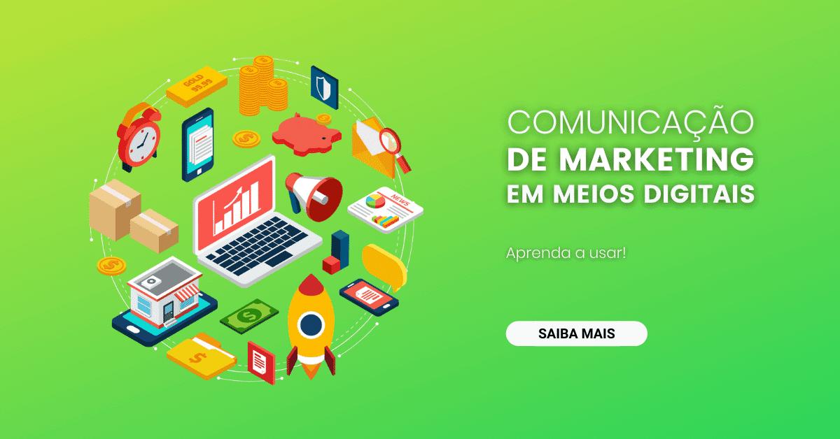 comunicação de marketing em meios digitais