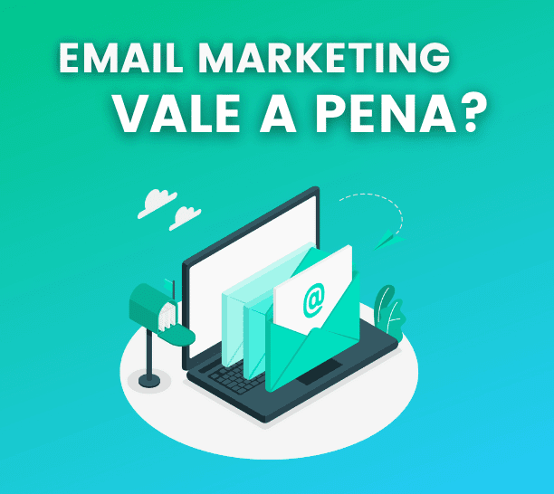 email marketing vale a pena