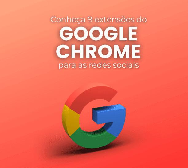 extensões do Google Chrome para redes sociais