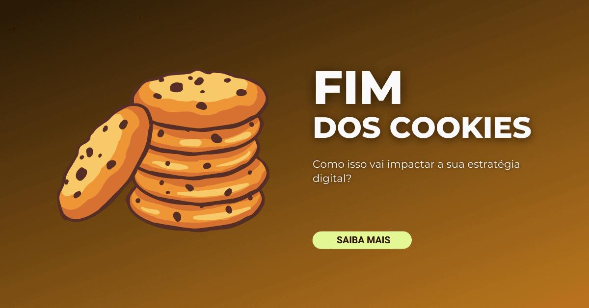 fim dos cookies