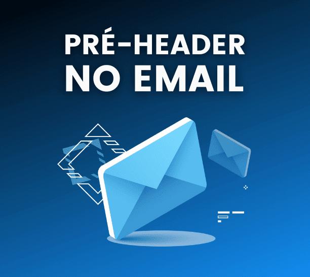 pre-header no email